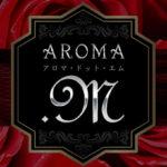 【飯田橋メンズエステ】AROMA.M~アロマ・ドット・エム様のご紹介☆